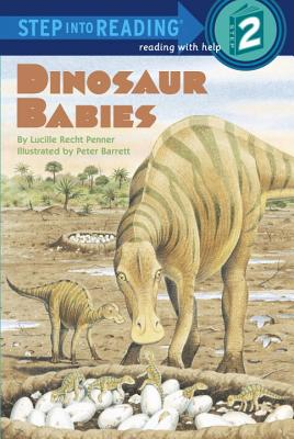 Dinosaur Babies By Penner, Lucille Recht/ Barrett, Peter (ILT)