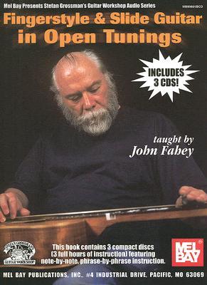 Fingerstyle & Slide Guitar in Open Tunings By Fahey, John