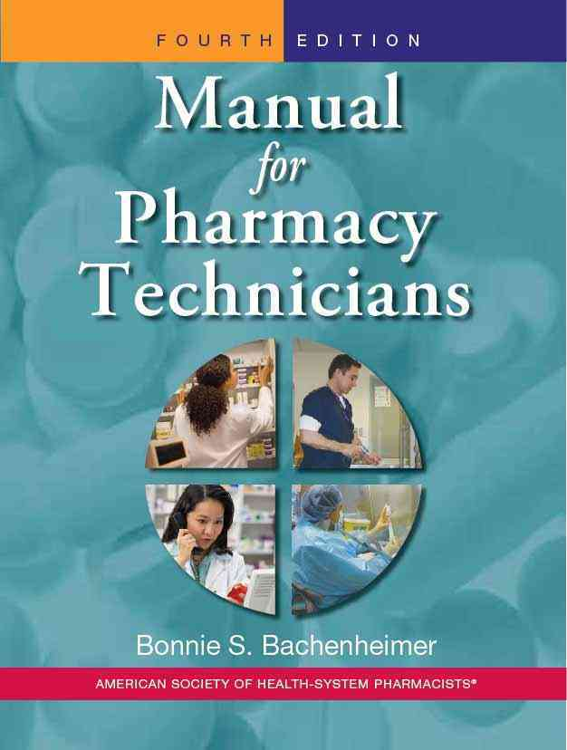 Manual for Pharmacy Technicians By Bachenheimer, Bonnie S.