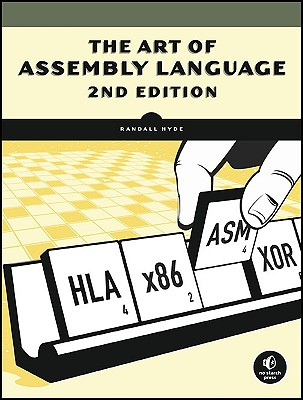 The Art of Assembly Language By Hyde, Randall